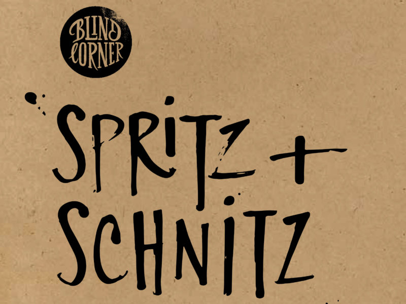 Blind Corner Spritz and Schnitz