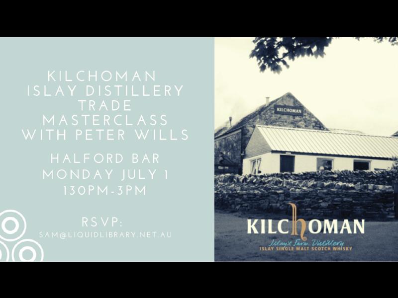 Kilchoman Trade Tasting 1 July